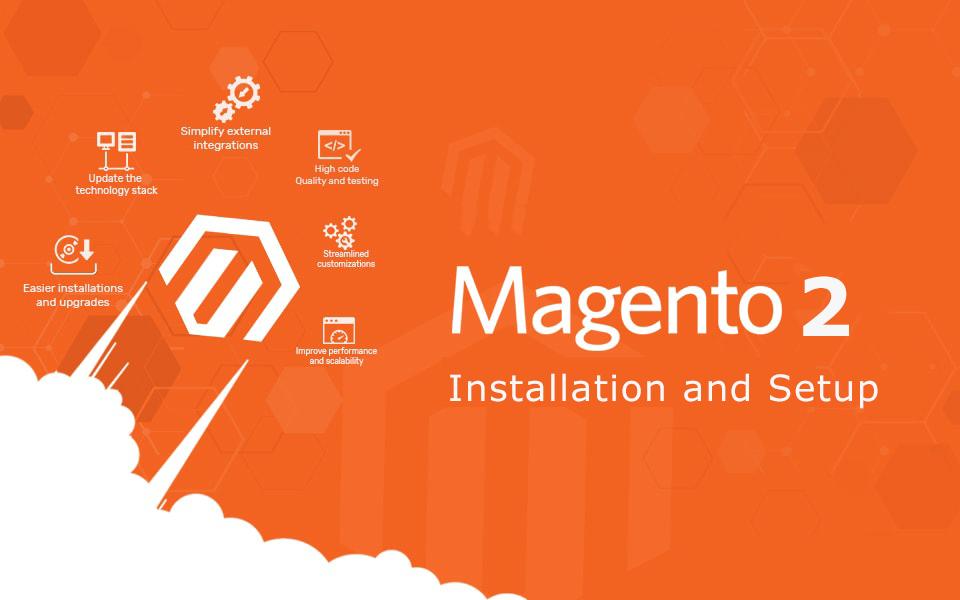 Installation and setup of Magento 2